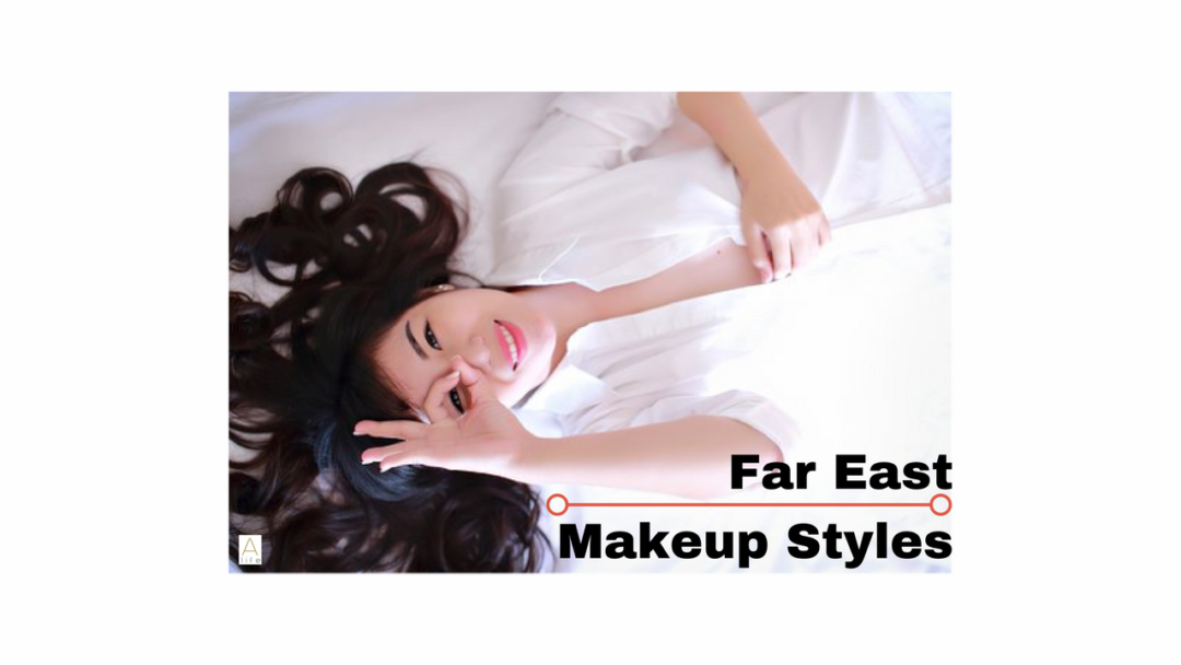 Far East Makeup Styles